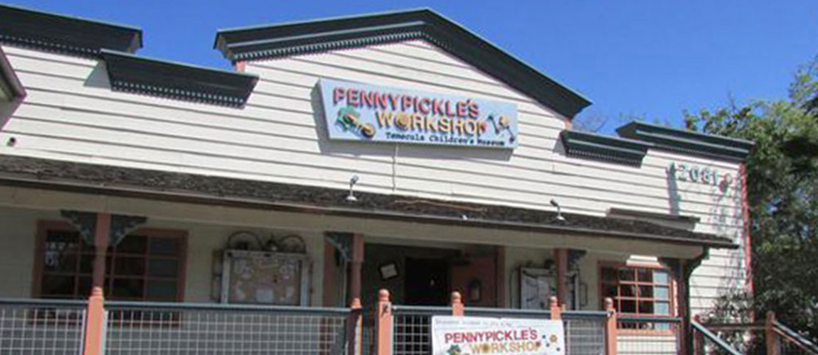 PENNYPICKLE'S WORKSHOP - THE TEMECULA CHILDREN'S MUSEUM